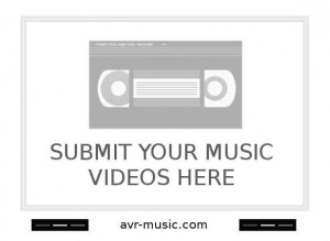 Submit Music Videos