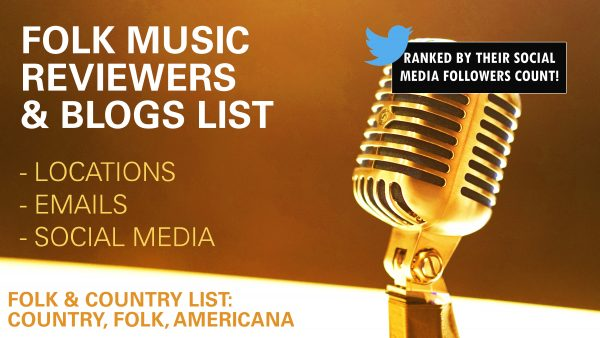 FOLK MUSIC: 500+ REVIEWERS & BLOGS EMAIL LIST