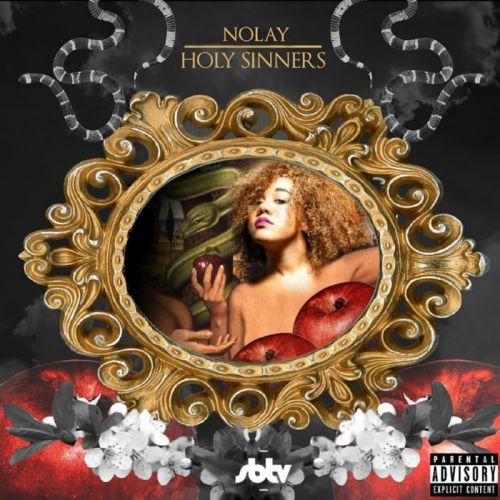 NoLay  - Holy Sinners,  Mixtape Cover Art