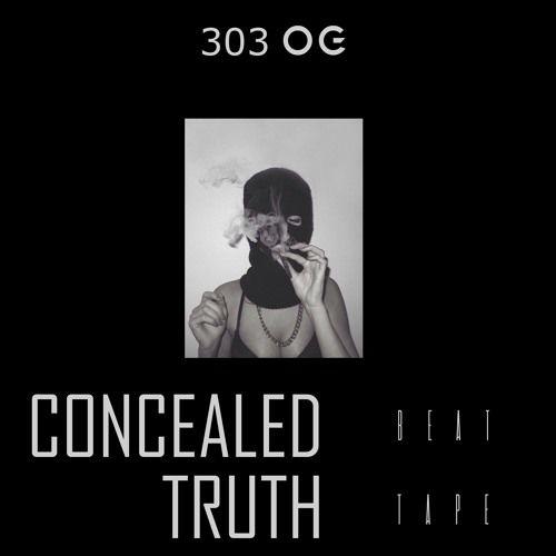 303 OG - Concealed Truth (Beat Tape),  Beattape Cover Art