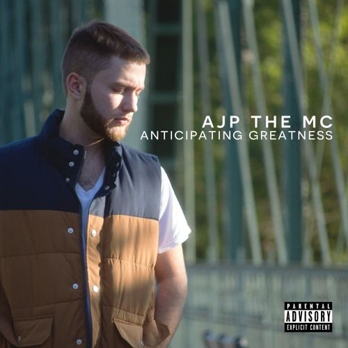 AJP The MC - Anticipating Greatness,  Album Cover Art
