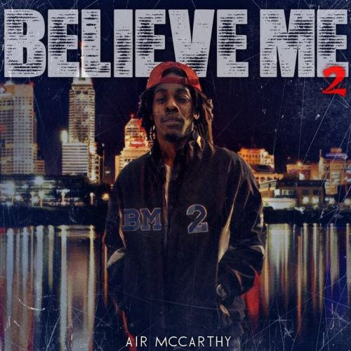 Air McCarthy – Believe Me 2: Music