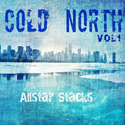 Allstar Stacks – Cold North Vol 1: Music