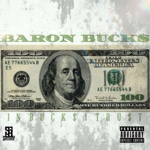 Baron Bucks – IN BUCK$ I TRU$T: Music