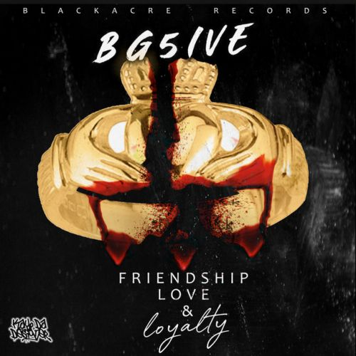 Bg5ive – Friendship, Love & Loyalty: Music