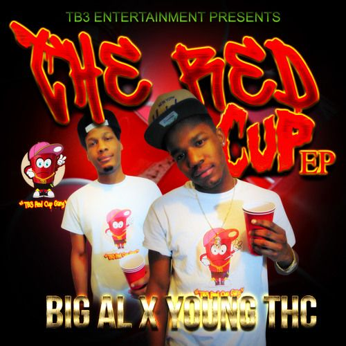 Big AL x Young THC - The Red Cup EP,  EP Cover Art