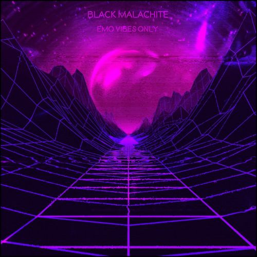 Black Malachite - Emo Vibes Only,  Mixtape Cover Art