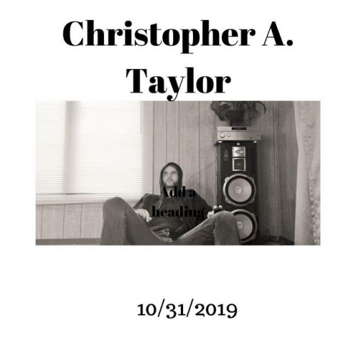 Christopher A. Taylor – 10/31/2019: Music