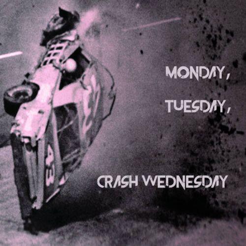 Crash Wednesday – Monday, Tuesday, Crash Wednesday: Music