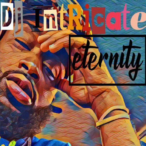DJ Intricate – Eternity: Music