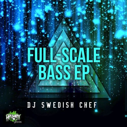 DJ Swedish Chef – Full-Scale Bass EP: Music