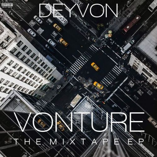 Deyvon - Vonture The Mixtape Ep,  Mixtape Cover Art