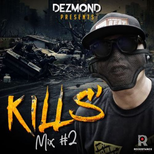 Dezmond Kills – Kills Mix 2: Music
