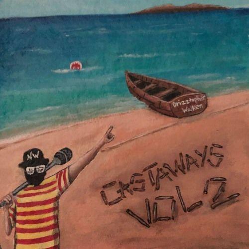Drizztopher Walken – Castaways Vol. 2: Music