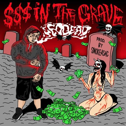 EDDE6D - $$$ IN THE GRAVE,  EP Cover Art