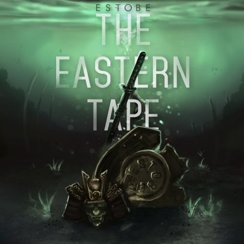 Estobe – The Eastern Tape: Music