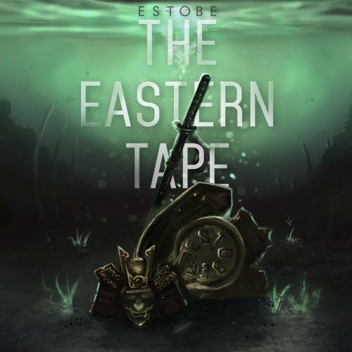 Estobe - The Eastern Tape,  EP Cover Art