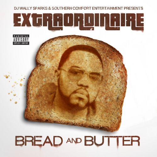 Extraordinaire – Bread And Butter: Music