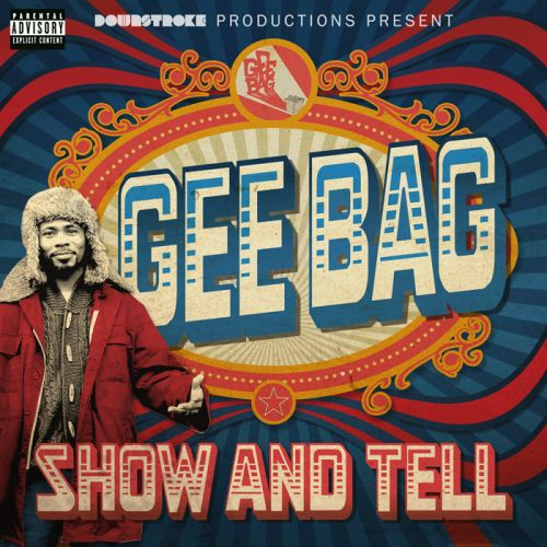 Gee Bag - Show and Tell,  Mixtape Cover Art