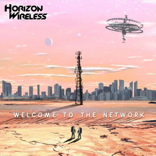 Horizon Wireless – Welcome to the Network: Music