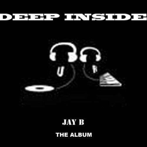 Jay B - Deep Inside,  Album Cover Art
