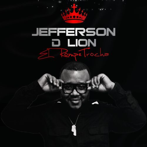 Jefferson D Lion - El Rompe Trocha,  Album Cover Art