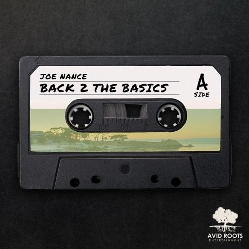 Joe Nance – Back 2 The Basics: A Side: Music