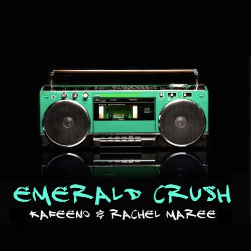 Kafeeno and Rachel Maree – Emerald Crush: Music