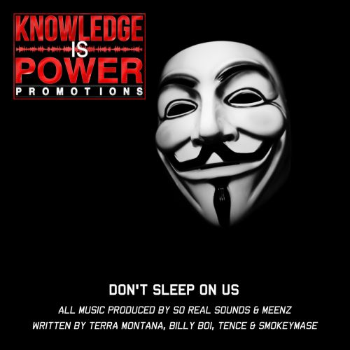 Knowledge Is Power Promotions - Dont Sleep On Us,  Mixtape Cover Art
