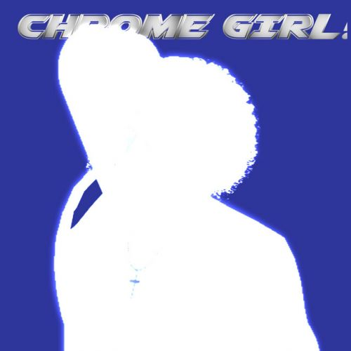 Kunai Chrome - CHROME GIRL,  EP Cover Art
