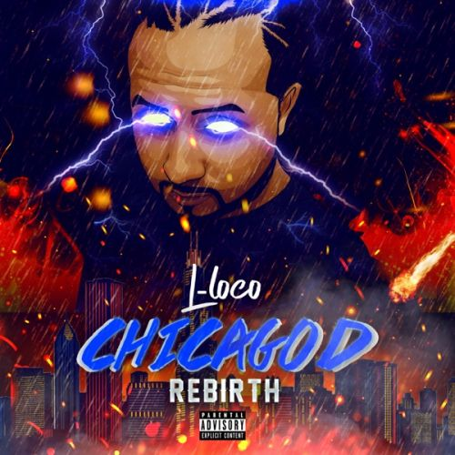 LLOCO - ChicaGOD Rebirth,  Mixtape Cover Art