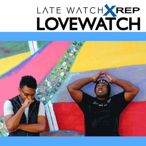 LateWatch x REP – LOVEWATCH: Music