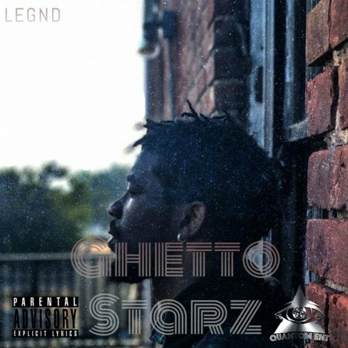 Legnd – Ghetto Starz: Music