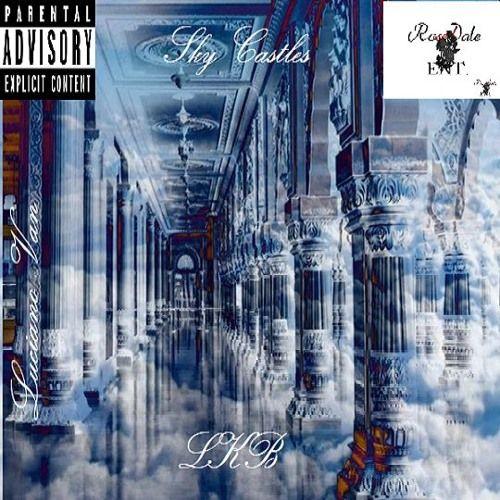 Luciano van - Sky Castles,  Mixtape Cover Art
