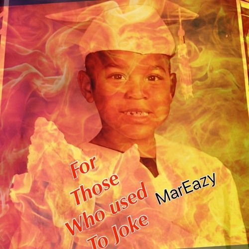MarEazy - For Those Who Use To Joke,  Mixtape Cover Art
