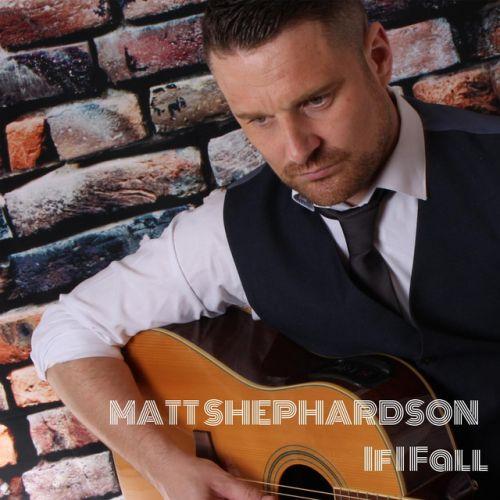 Matt Shephardson – If I Fall: Music