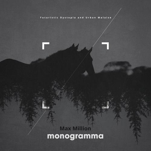 Max Million – Monogramma: Music