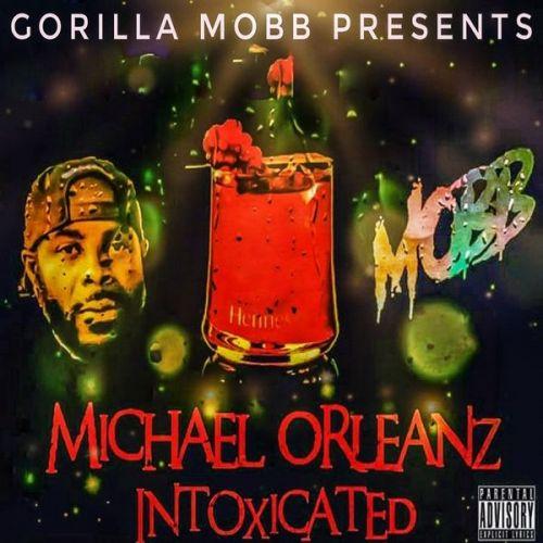 Michael Orleanz - INTOXICATED,  Mixtape Cover Art