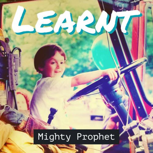 Mighty Prophet – Learnt: Music