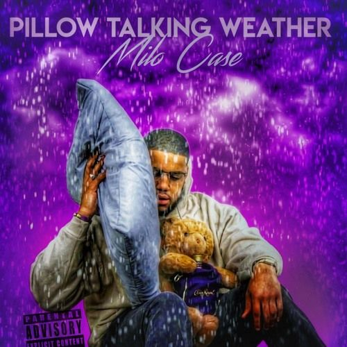 Milo Case – Pillow Talking Weather: Music