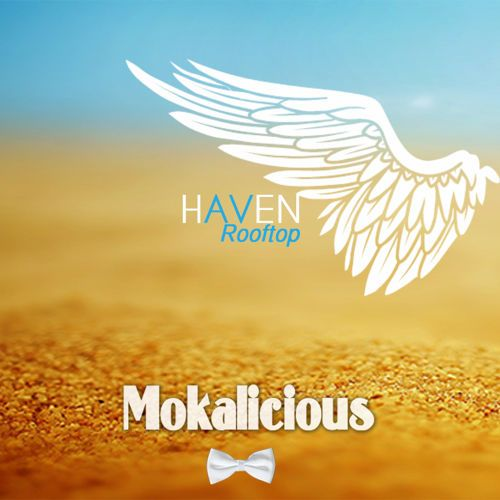 Mokalicious – From Haven With Love…live mix: Music