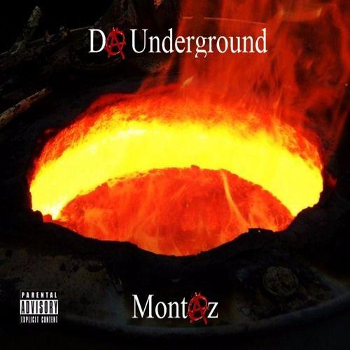 Montaz – Da Underground: Music