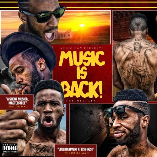 Music Don - Music Is Back,  Mixtape Cover Art