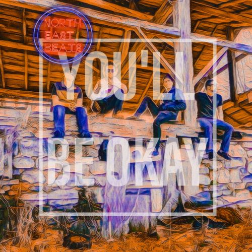 Northeastbeats – You'll Be Okay: Music