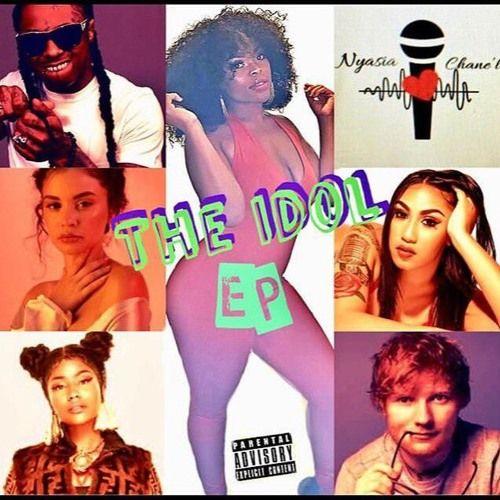 Nyasia Chane'l - The Idol EP,  EP Cover Art