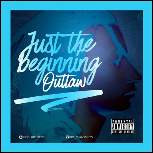 Outlaw - Just The Beginning,  Mixtape Cover Art