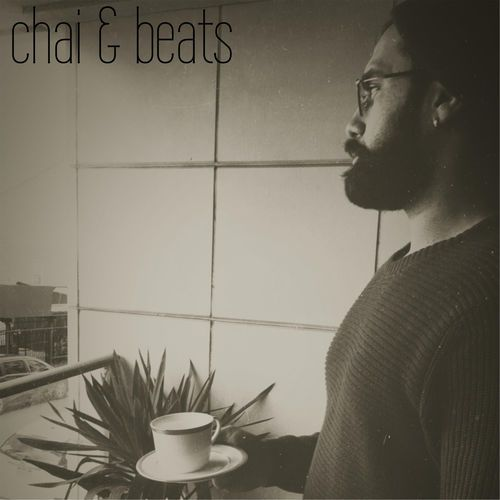 Owais - Chai & Beats,  Album Cover Art