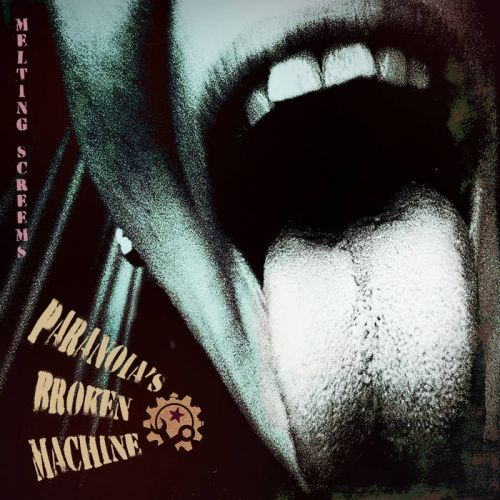 Paranoia's Broken Machine – Melting Screams: Music