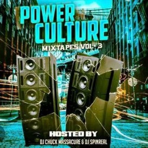 Power Culture Alliance – Power Culture Mixtapes Vol.3: Music