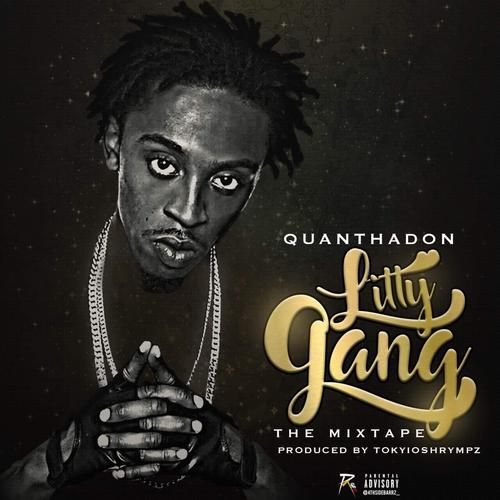 Quan Tha Don - Litty Gang,  Mixtape Cover Art